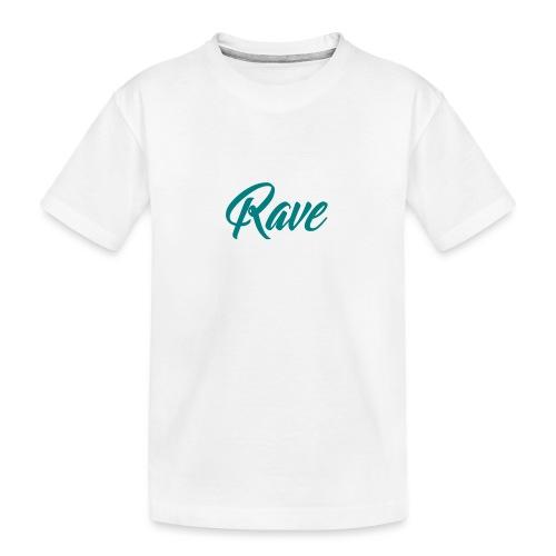Rave - Teenager Premium Bio T-Shirt