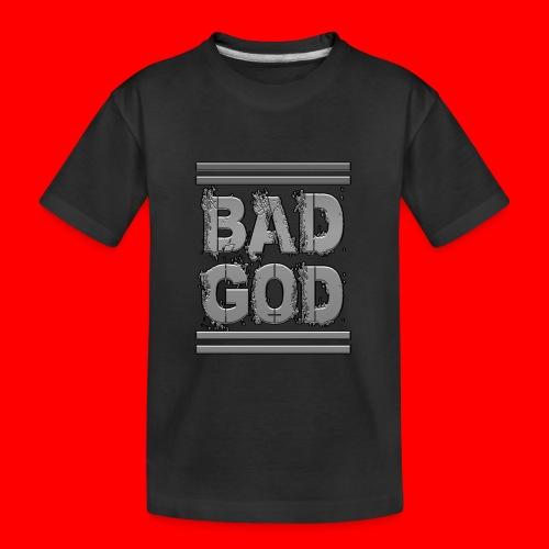 BadGod - Teenager Premium Organic T-Shirt