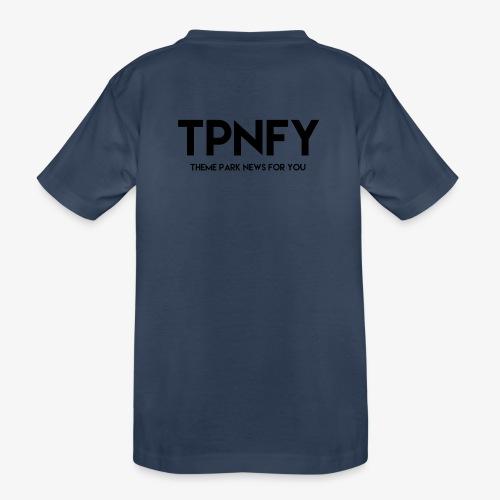 TPNFY - Teenager Premium Organic T-Shirt