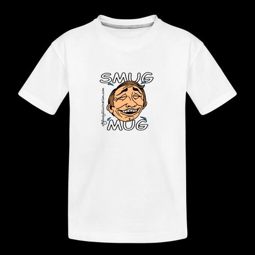 Smug Mug! - Teenager Premium Organic T-Shirt