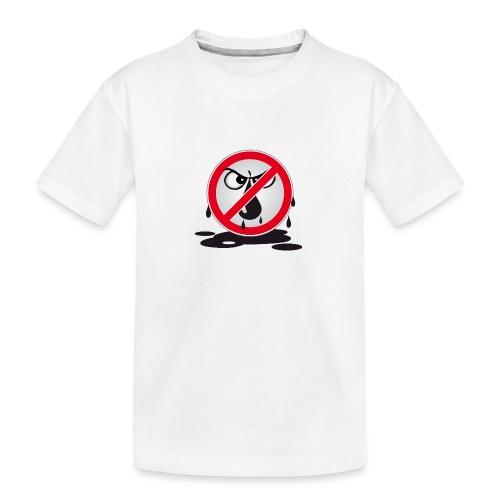 Erdöl - Nein danke! - Teenager Premium Bio T-Shirt