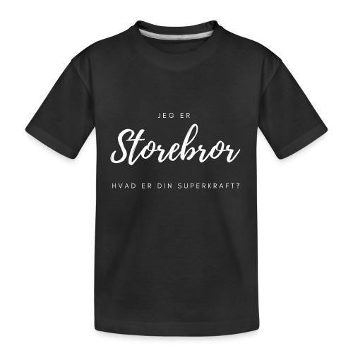 Jeg er storebror, hvad er din superkraft? - Teenager premium T-shirt økologisk