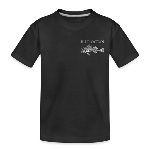 R I P Ocean - Teenager Premium Bio T-Shirt