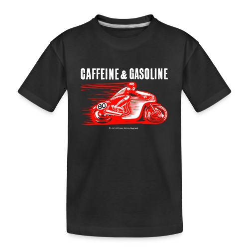 Caffeine & Gasoline white text - Teenager Premium Organic T-Shirt
