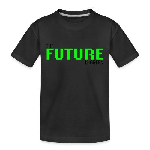 The FUTURE is GREEN! - Teenager Premium Bio T-Shirt