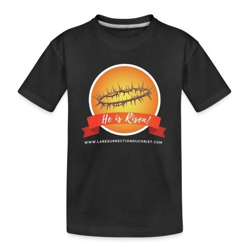 He is Risen ! (Il est ressuscité) - T-shirt bio Premium Ado
