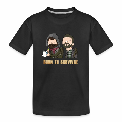 Born to Survivre - T-shirt bio Premium Ado