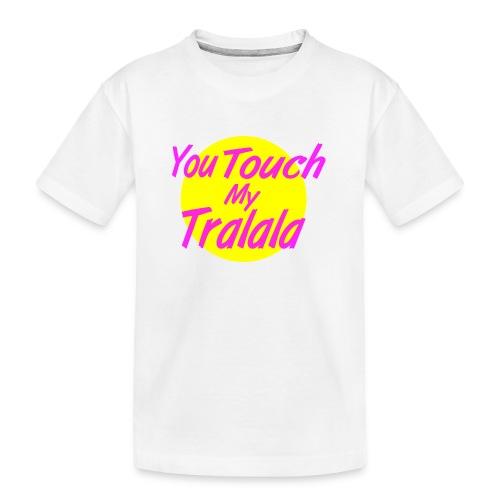 Tralala - T-shirt bio Premium Ado