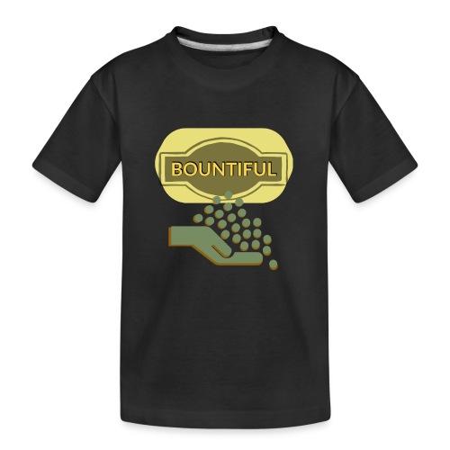 Bountiful - Teenager Premium Organic T-Shirt