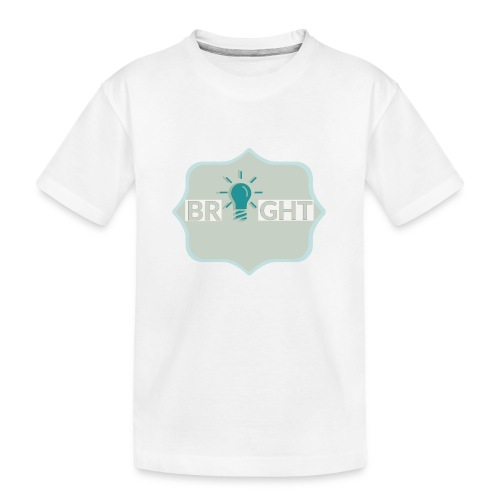 bright - Teenager Premium Organic T-Shirt