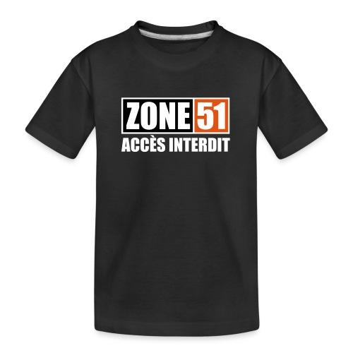 ZONE 51 - ACCES INTERDIT - T-shirt bio Premium Ado