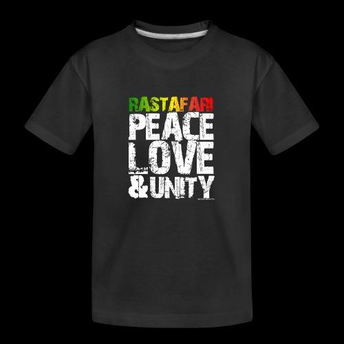 RASTAFARI - PEACE LOVE & UNITY - Teenager Premium Bio T-Shirt