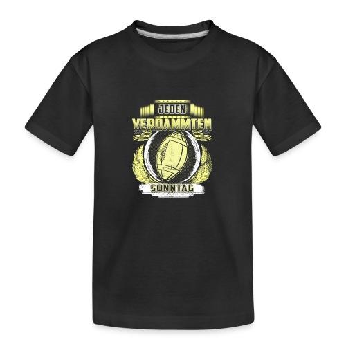 Jeden verdammten Sonntag - Teenager Premium Bio T-Shirt