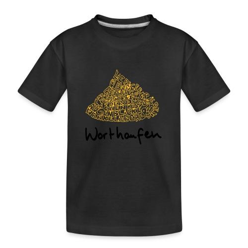 Worthaufen - Teenager Premium Bio T-Shirt