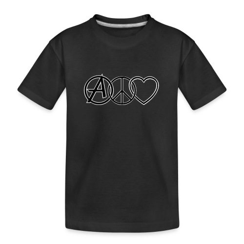 ANARCHY PEACE & LOVE - Teenager Premium Organic T-Shirt