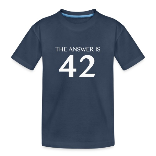 The Answer is 42 White - Teenager Premium Organic T-Shirt