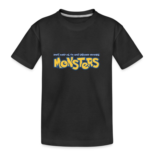 Monsters - Teenager Premium Organic T-Shirt
