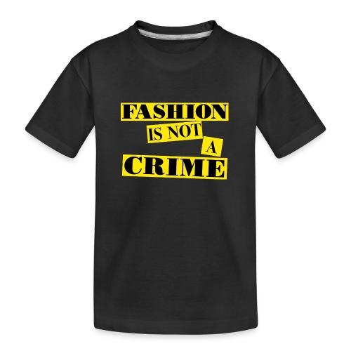 FASHION IS NOT A CRIME - Teenager Premium Organic T-Shirt