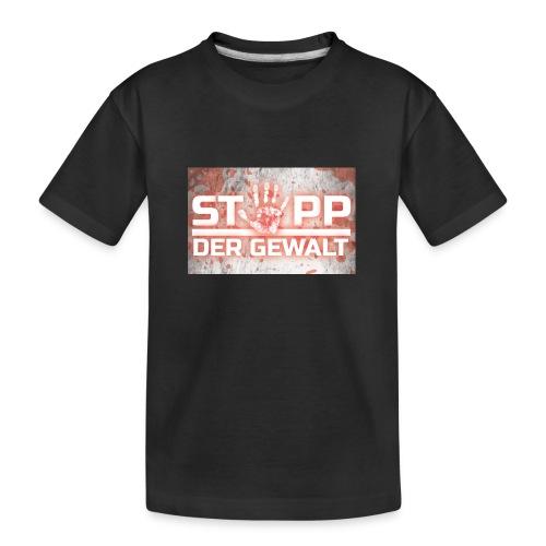 STOPP DER GEWALT - Teenager Premium Organic T-Shirt