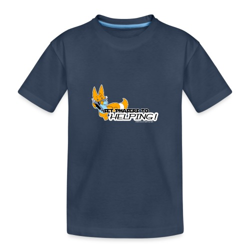 Set Phasers to Helping - Teenager Premium Organic T-Shirt