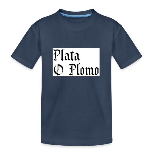 Plata o plomo - T-shirt bio Premium Ado