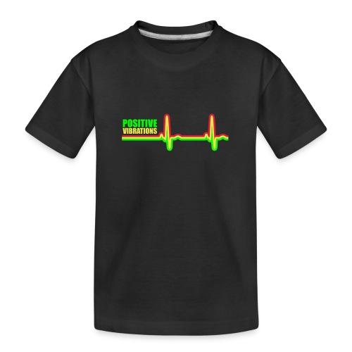 POSITIVE VIBRATION - Teenager Premium Organic T-Shirt