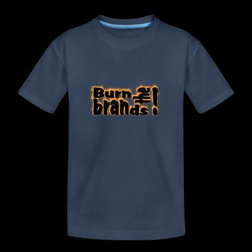 brandsburning - Teenager Premium Bio T-Shirt