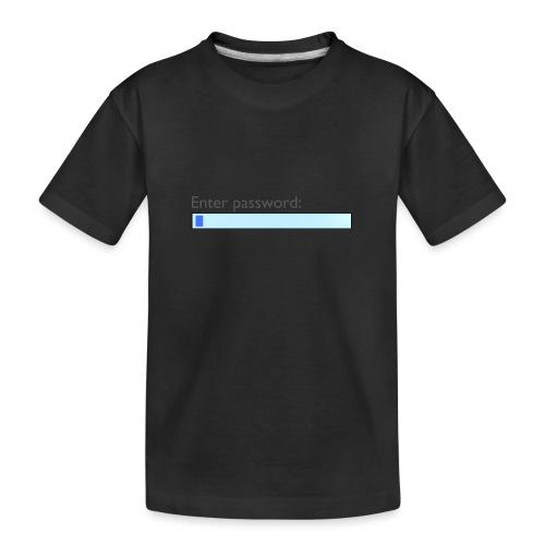 Panty Passwort - Teenager Premium Bio T-Shirt