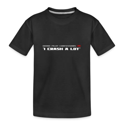 I CRASH A LOT - Teenager Premium Organic T-Shirt