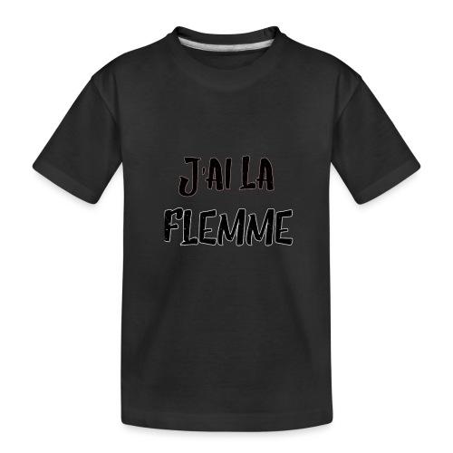J'ai la FLEMME - T-shirt bio Premium Ado