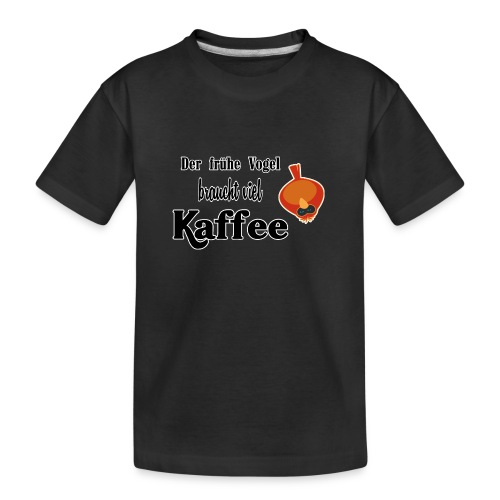 kaffeeVogel.png - Teenager Premium Bio T-Shirt