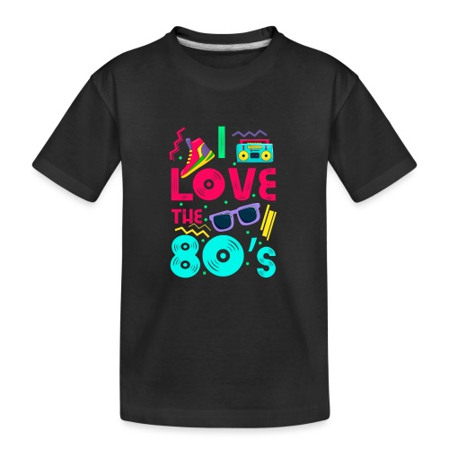 I love the 80s - cool and crazy - Teenager Premium Bio T-Shirt
