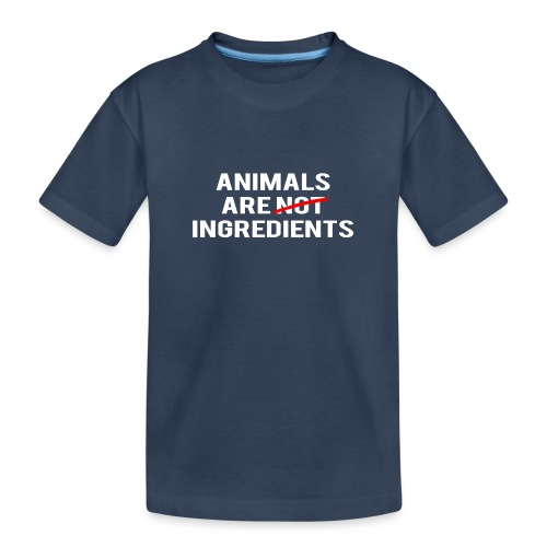 Animals Are Ingredients - Teenager Premium Organic T-Shirt