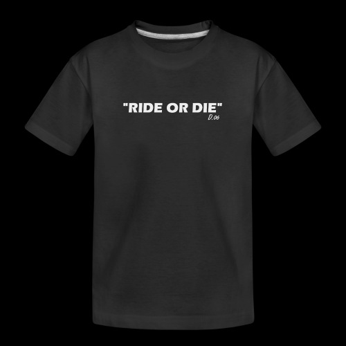 Ride or die (blanc) - T-shirt bio Premium Ado