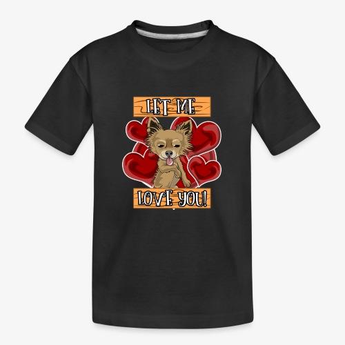 Engla says Let me love you! - Ekologisk premium-T-shirt tonåring