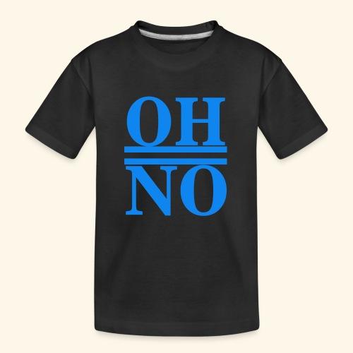 Oh no - Maglietta ecologica premium per ragazzi