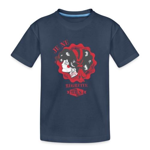Je ne regrette rien - Teenager Premium Bio T-Shirt
