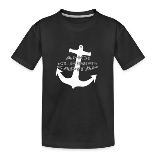 AHOI KLEINER KAPITÄN - in limitierter Auflage - Teenager Premium Bio T-Shirt