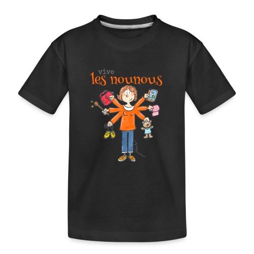 013 vive les nounous - T-shirt bio Premium Ado