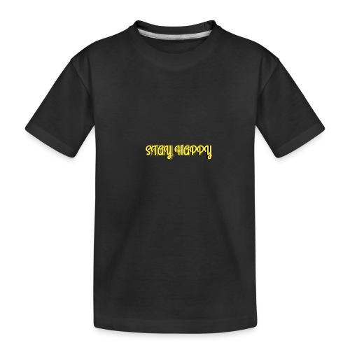 Stay Happy - Teenager Premium Organic T-Shirt