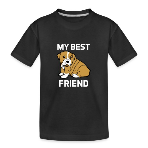 My Best Friend - Hundewelpen Spruch - Teenager Premium Bio T-Shirt