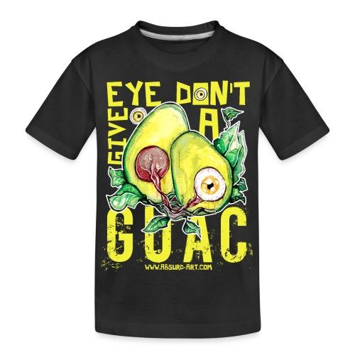 Eye don't give a Guac, von Absurd ART - Teenager Premium Bio T-Shirt