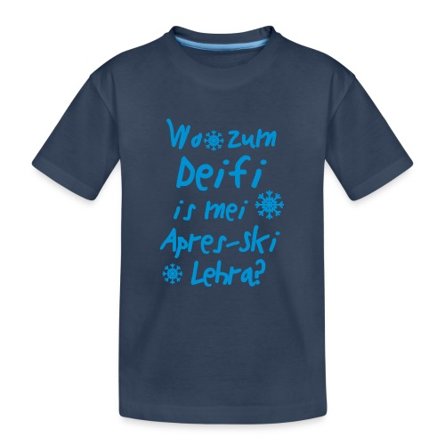 Wintershirt Wo zum Deifi is mei ApresSki Lehra? - Teenager Premium Bio T-Shirt