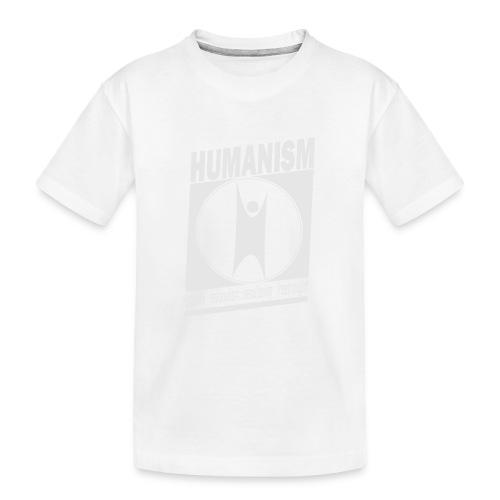 Humanism - Teenager Premium Organic T-Shirt