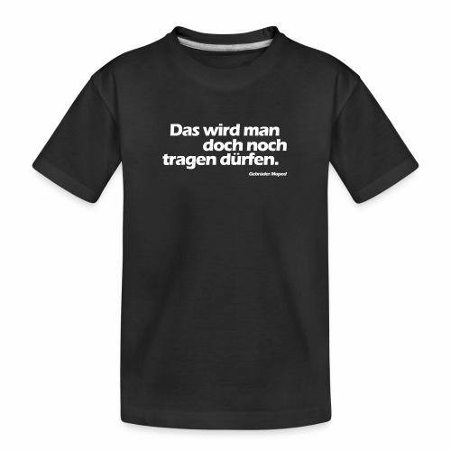 Kleidungsfreiheit - Teenager Premium Bio T-Shirt