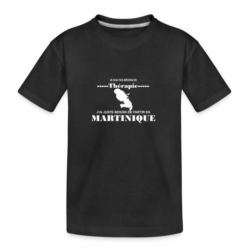 NUL BESOIN DE THERAPIE JUSTE LA MARTINIQUE - T-shirt bio Premium Ado