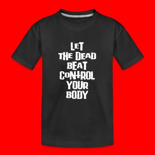 dead beat - Teenager Premium Organic T-Shirt