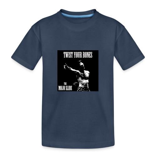 Twist Your Bones - Design 1 - Teenager Premium Organic T-Shirt