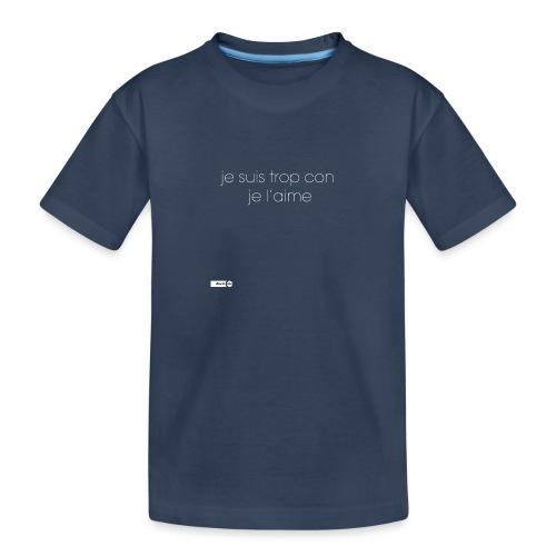 je suis trop con je l'aime - T-shirt bio Premium Ado