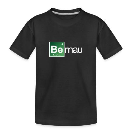 Be - Beryllium- Bernau - Teenager Premium Bio T-Shirt